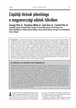 Csípőtáji törések jelentősége a magyarországi adatok tükrében