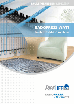 Radopress Watt - Pipelife Hungária Kft.
