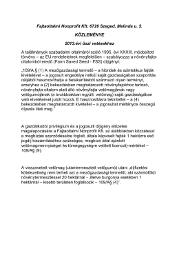 Fajtaoltalmi Nonprofit Kft. 6726 Szeged, Melinda u. 5