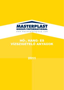 HŐ-, HANG- ÉS VÍZSZIGETELŐ ANYAGOK 2011