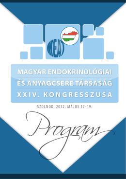 Magyar Endokrinológiai és anyagcsErE Társaság XXiV. kongrEsszusa