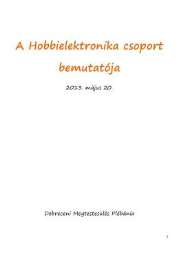A Hobbielektronika csoport bemutatója