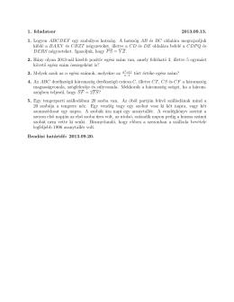 1. feladatsor 2013.09.13. 1. Legyen ABCDEF egy szabályos hatszög