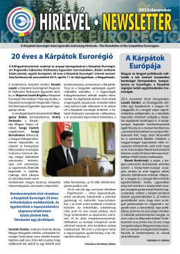 20 éves a Kárpátok Eurorégió A Kárpátok Európája
