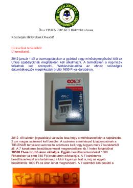 Új termékeink 2 - VIVIEN 2005 Kft.