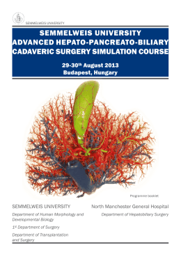 Advanced Hepato-Pancreato-Biliary Cadaveric Surgery Simulation