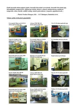 Eladó használt gépek_1301 - Plastic Product Hungary Kft.