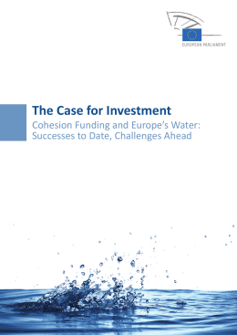 The Case for Investment. Cohesion Funding and Europe`s Water