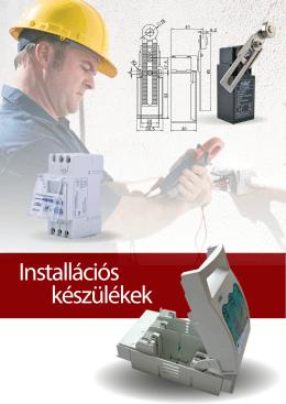 Installációs készülékek