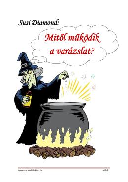 Mitől működik a varázslat? - Varázslat