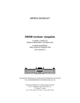 DWDM rendszer vizsgálata - Szélessávú Hírközlés és