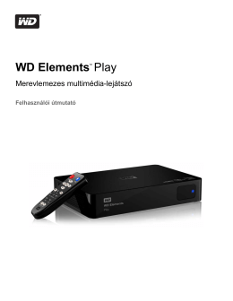 WD Elements™ Play Multimedia Drive User Manual