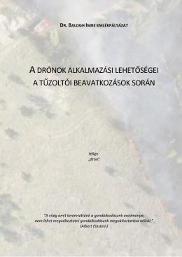 A drónok alkalmazási lehetőségei a tűzoltói beavatkozások során