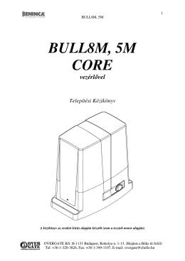 BULL 5 tolókapu motor