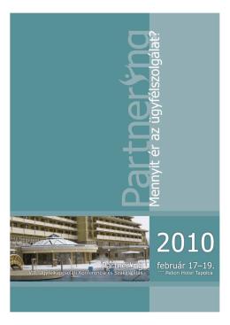 Partnering 2010 - Mennyit ér az ügyfélszolgálat