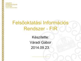 Felsőoktatási Információs Rendszer - FIR