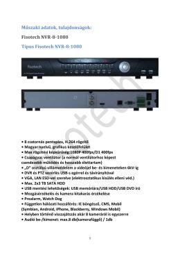 Műszaki adatok, tulajdonságok: Fisotech NVR-8