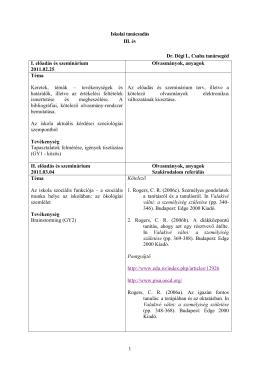 1 Iskolai tanácsadás III. év Dr. Dégi L. Csaba tanársegéd I. előadás