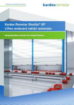 Kardex Remstar Shuttle® XP Liftes rendszerű raktári automata