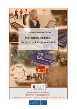 Információtechnológiai alapismeretek és alkalmazásuk