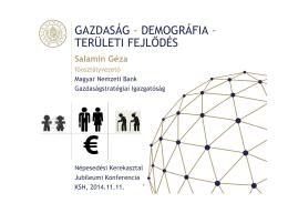 gazdaság – demográfia – területi fejl dés