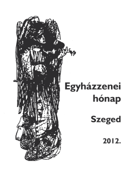 Egyházzenei hónap - Szegedi Vox Nova Kórus