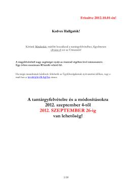 A tantárgyfelvételre és a módosításokra 2012. szeptember 4