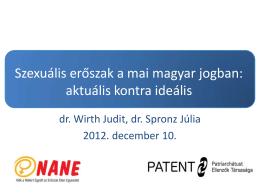 dr. Spronz Júlia (PATENT Egyesület)