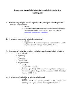 Szakvizsga témakörök büntetés-végrehajtási pedagógia tantárgyból