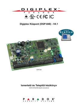 Digiplex Központ (DGP-848) - V4.1 Ismertető és Telepítői kézikönyv