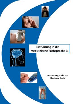 Einführung in die medizinische Fachsprache 3.