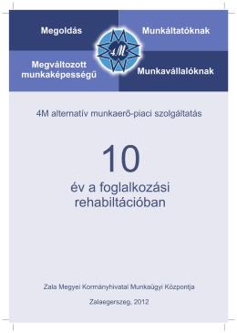 4M_10_év_a_foglalkozási_rehabilitációban
