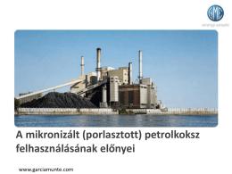 A mikronizált (porlasztott) petrolkoksz felhasználásának előnyei