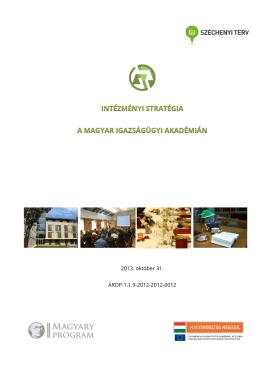 Intézményi Stratégia - Magyar Igazságügyi Akadémia