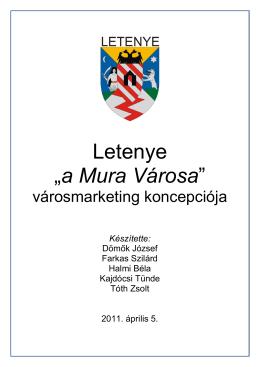 "Letenye ""a Mura Városa"""