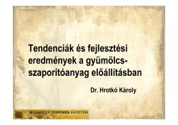 Prof. Dr. Hrotkó Károly