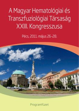 A Magyar Hematológiai és Transzfuziológiai Társaság