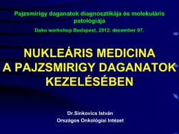 nukleáris medicina a pajzsmirigy daganatok kezelésében
