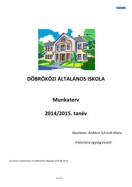 Döbröközi Általános Iskolai Tagintézmény munkaterve 2014/2015