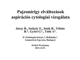 Pajzsmirigy elváltozások aspirációs cytologiai vizsgálata