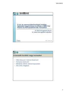 Fleit E., Szabó A. (2011) A víz- és szennyvíztechnológiai kutatás