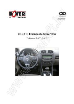 CiG BT3 kihangosító beszerelése