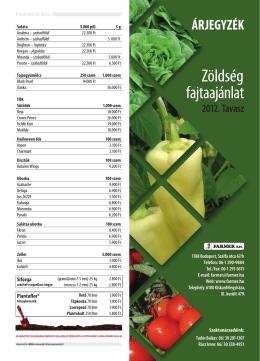 Zöldség fajtaajánlat