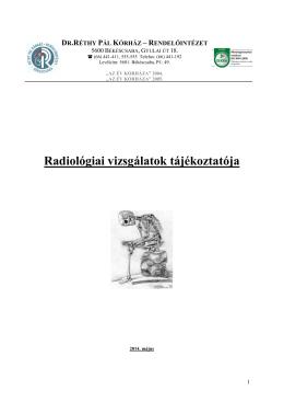 Radiológiai vizsgálatok tájékoztatója (459 KByte)