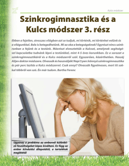 Szinkrogimnasztika és a Kulcs módszer 3. rész