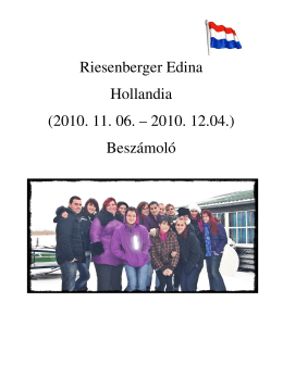 Riesenberger Edina Hollandia (2010. 11. 06. – 2010. 12.04
