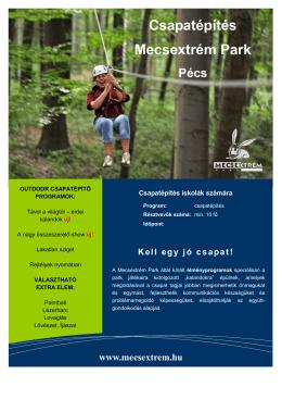 Csapatépítés Mecsextrém Park Pécs Kell egy jó csapat!