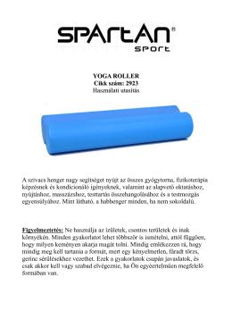 YOGA ROLLER Cikk szám: 2923 Használati utasítás
