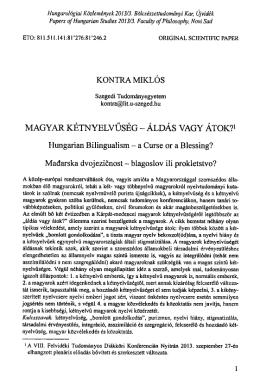 Magyar kétnyelvűség ̶ áldás vagy átok?
