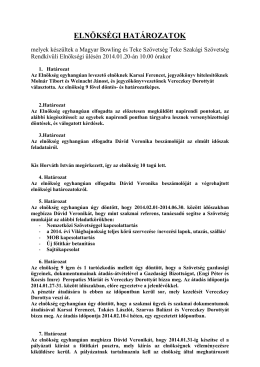Elnökségi határozatok 2014